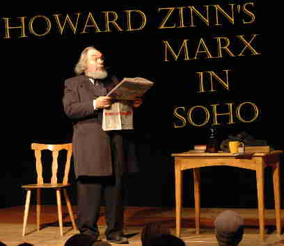 "Howard Zinn ""Marx in Soho"" - January 5th"
